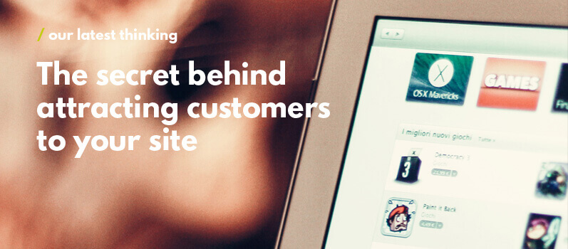 attracting customers to your site